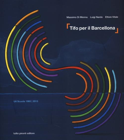 Tifo per il Barcellona. UIL Scuola 1985-2013.