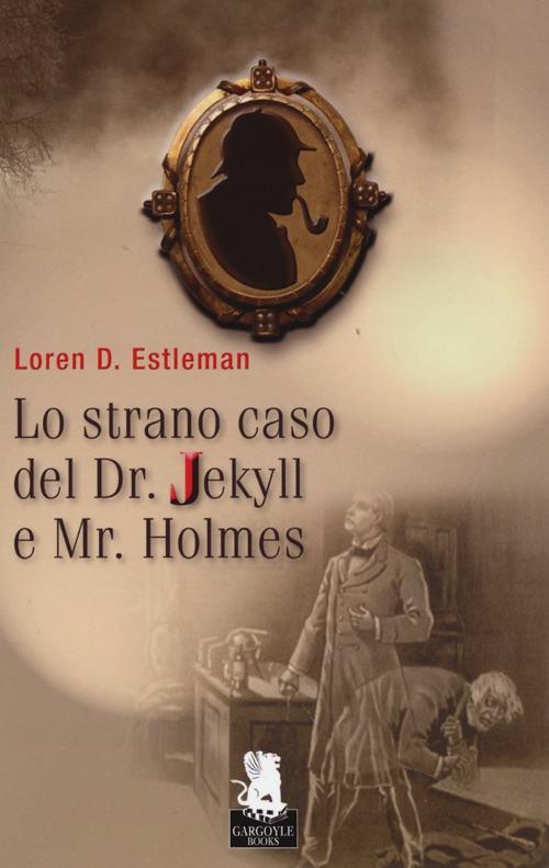Lo strano caso del Dr. Jekyll e Mr. Holmes.
