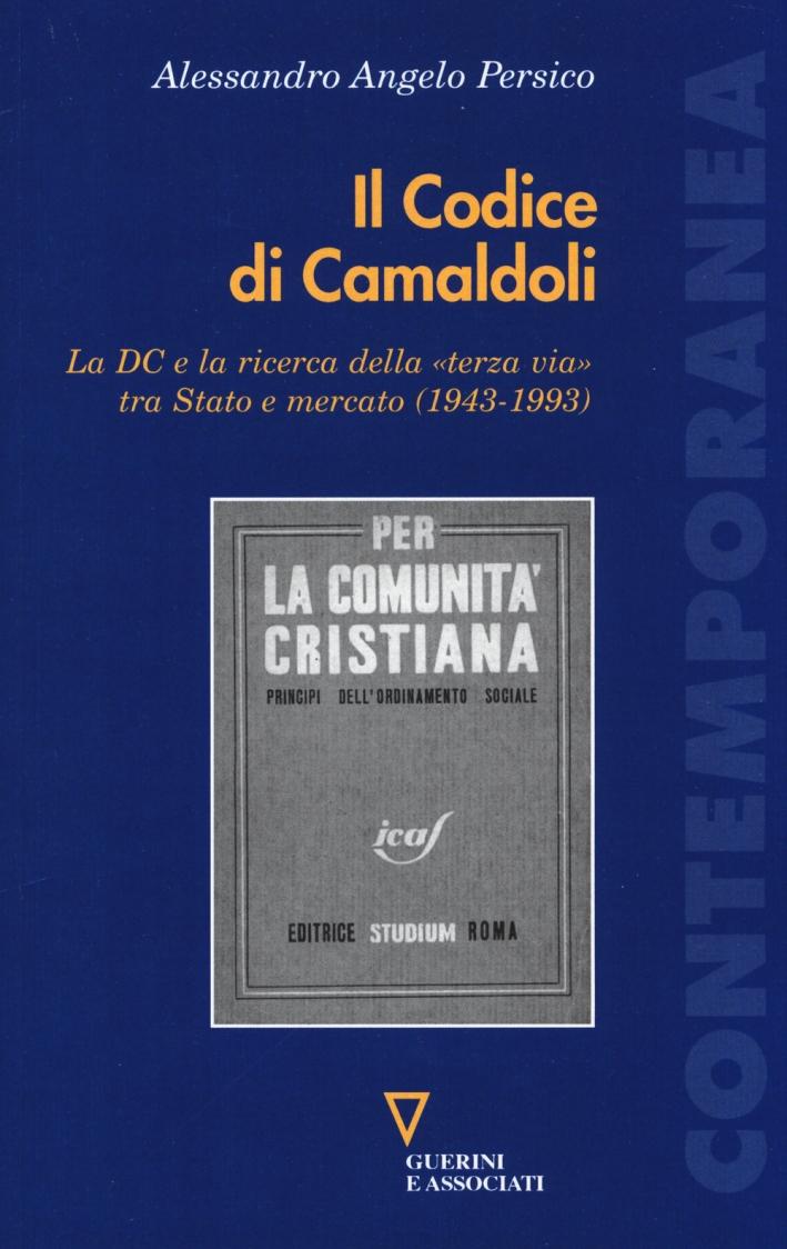 Il codice di Camaldoli. La DC e la ricerca della