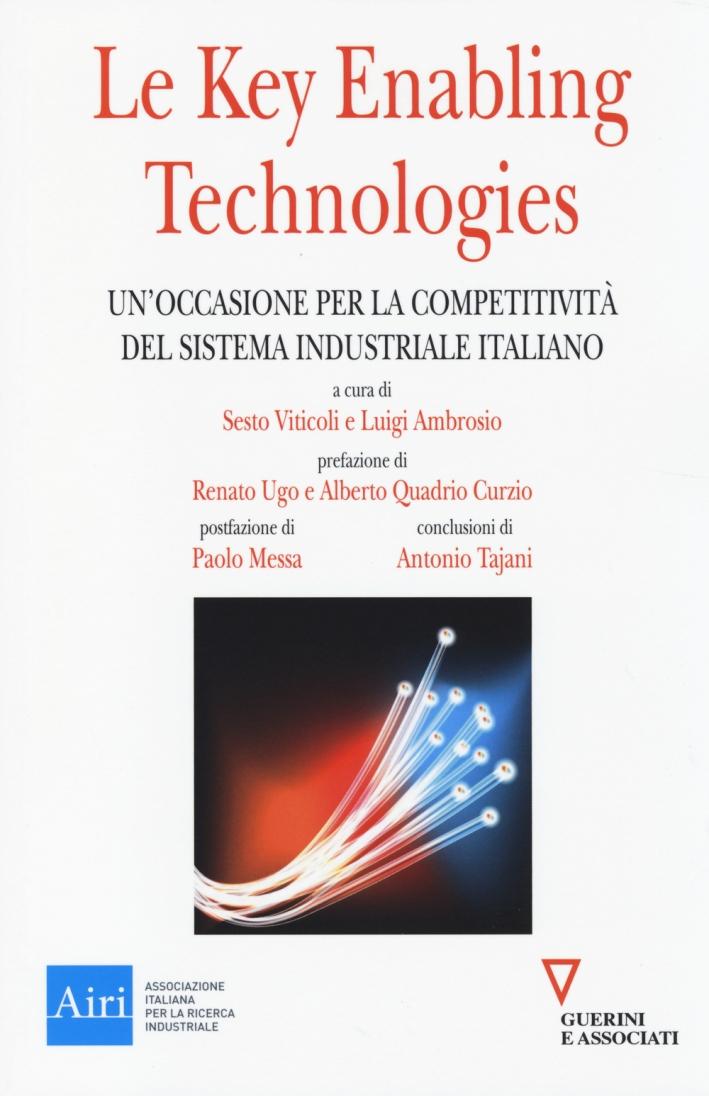 Le key enabling technologies. Un'occasione per la competitività del sistema industriale italiano.