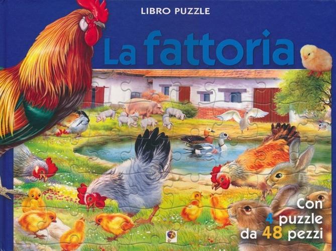 La fattoria. Libro puzzle. Ediz. illustrata