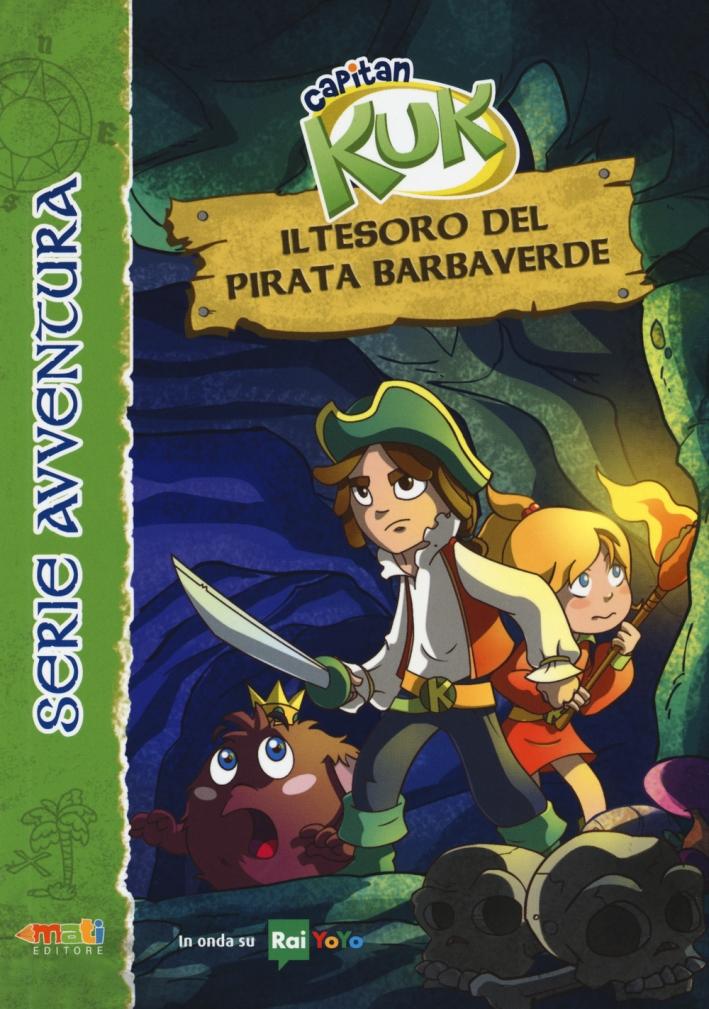 Il tesoro del pirata Barbaverde. Capitan Kuk