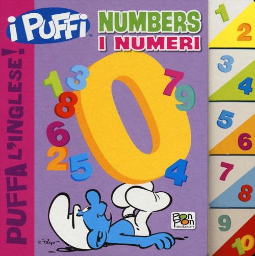 Numbers-I numeri. Puffa l'inglese. I Puffi. Ediz. bilingue