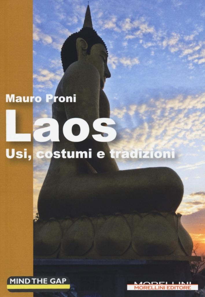 Laos. Usi, costumi e tradizioni.
