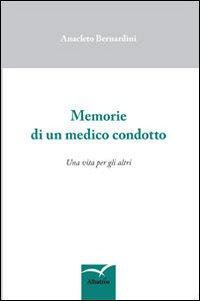 Memorie di un medico condotto.