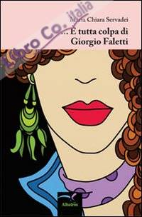 ... È tutta colpa di Giorgio Faletti