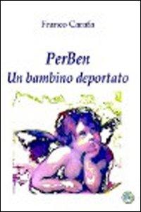 PerBen. Un bambino deportato