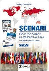 Scenari. Riccardo Migliori e l'esperienza all'Osce