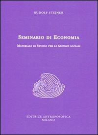 Seminario di economia. Materiale di studio per le scienze sociali.