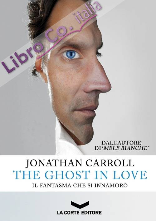 The ghost in love. Il fantasma che si innamorò.