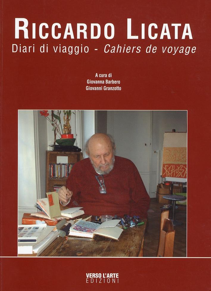 Riccardo Licata. Diari di Viaggio - Cahiers De Voyage. [con DVD].