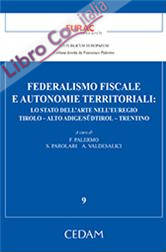 Federalismo fiscale e autonomie territoriali. Lo stato dell'arte nell'euregio. Tirolo-Aldo Adige/Sudtirol-Trentino