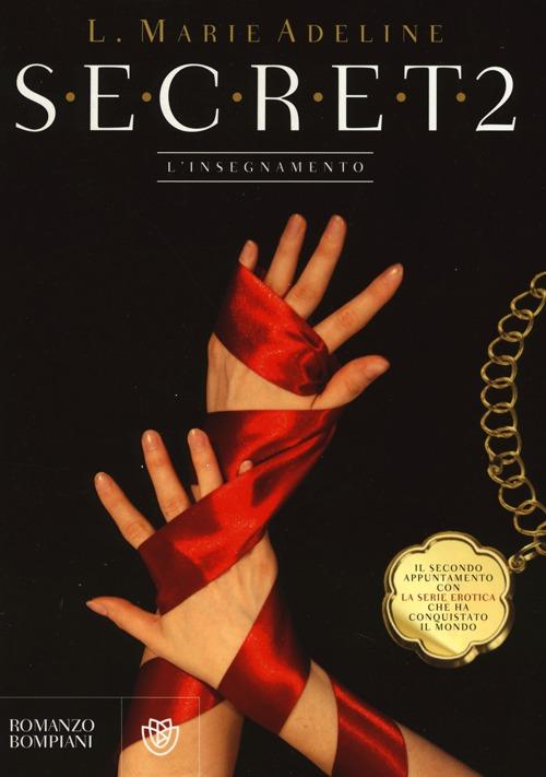 S.E.C.R.E.T. Un segreto condiviso. Vol. 2.