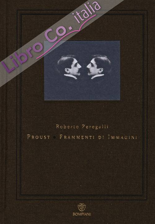 Proust. Frammenti di immagini.