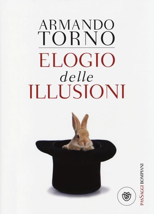 Elogio delle illusioni.