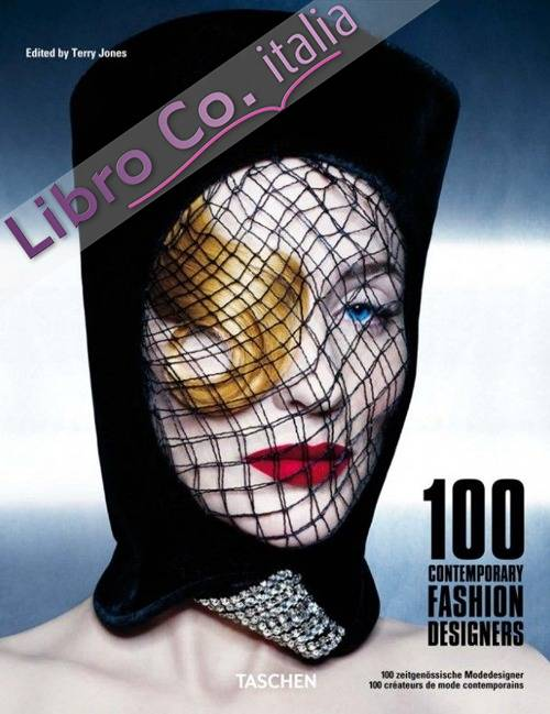 100 Contemporary Fashion Designers.