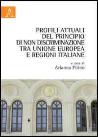 Profili attuali del principio di non discriminazione tra Unione europea e regioni italiane