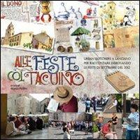 Alle feste col taccuino. Urban sketchers a Lanciano per raccontare disegnando le feste di Settembre del 2012.