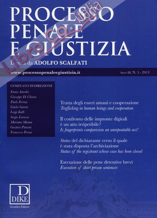Processo penale e giustizia (2013). Vol. 5.