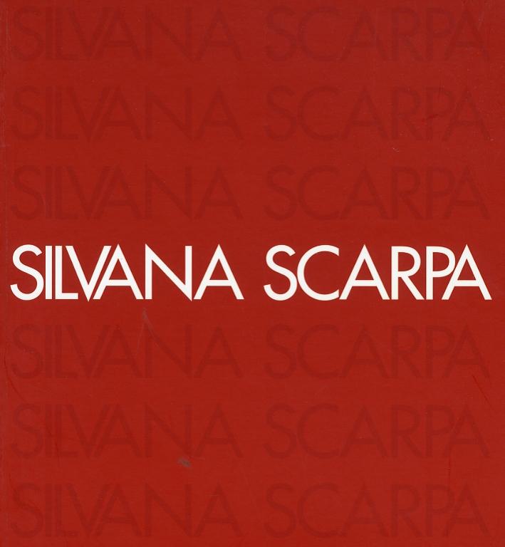 Silvana Scarpa. Pittura Come Frammenti di Vita.