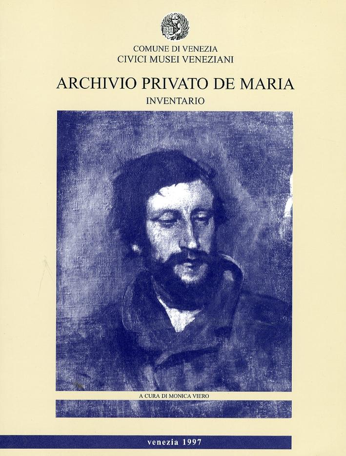 Archivio Privato De Maria. Inventario.