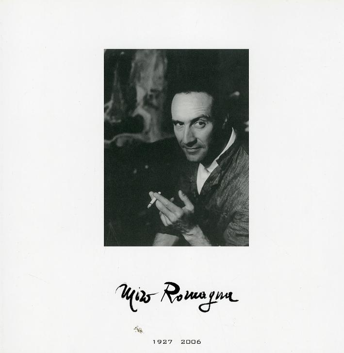 Miro Romagna. Venezia 1927-2006