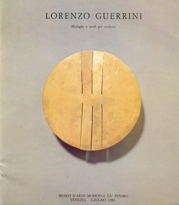 Lorenzo Guerrini. Medaglie e Studi per Sculture.