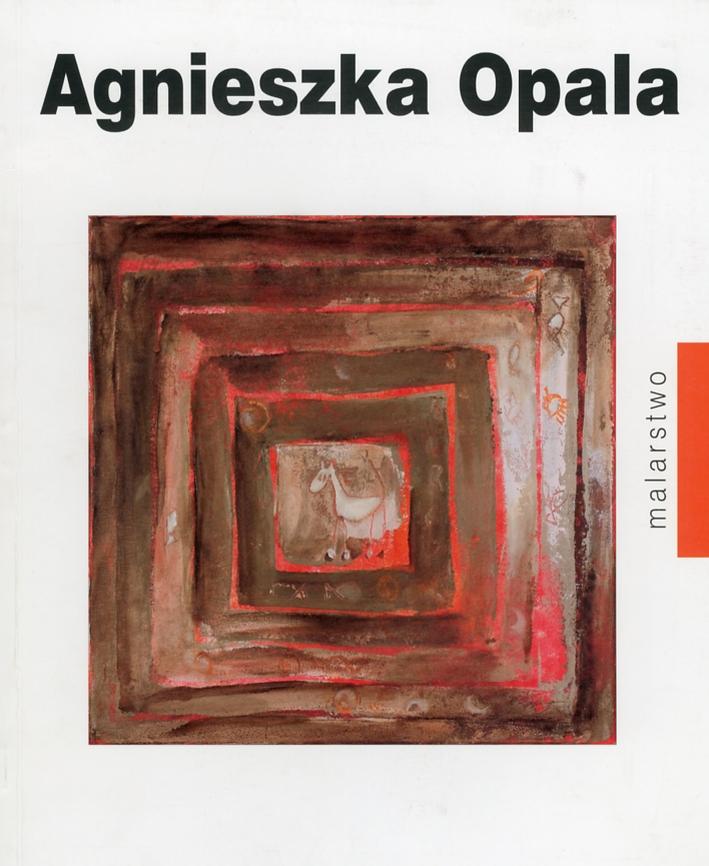 Agnieszka Opala. Malarstwo.