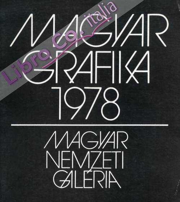 Magyar Grafika 1978. Art Graphique Hongrois 1978.
