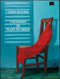 I Quaderni di Plaza de Armas.