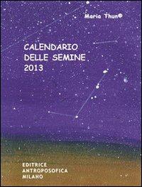 Calendario delle semine 2013.