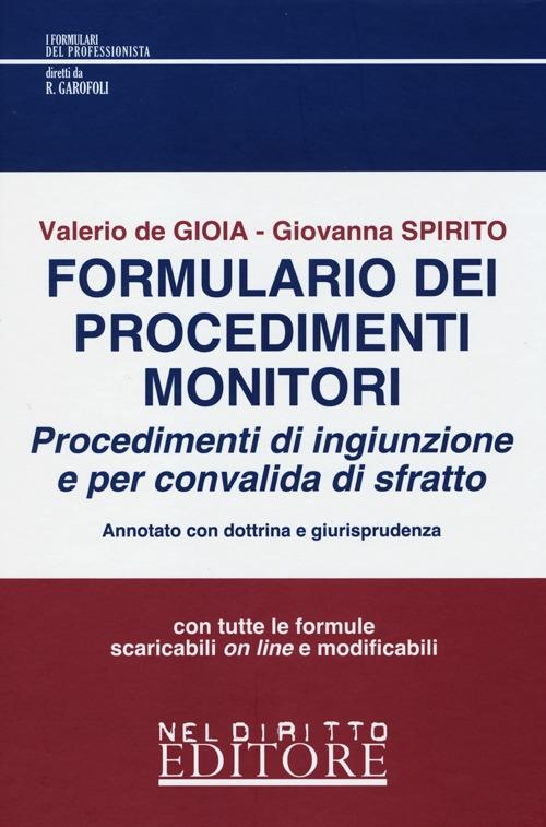 Formulario dei procedimenti monitori (procedimenti d'ingiunzione e per convalida di sfratto)