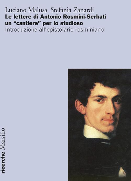 Le Lettere di Antonio Rosmini-Serbati un