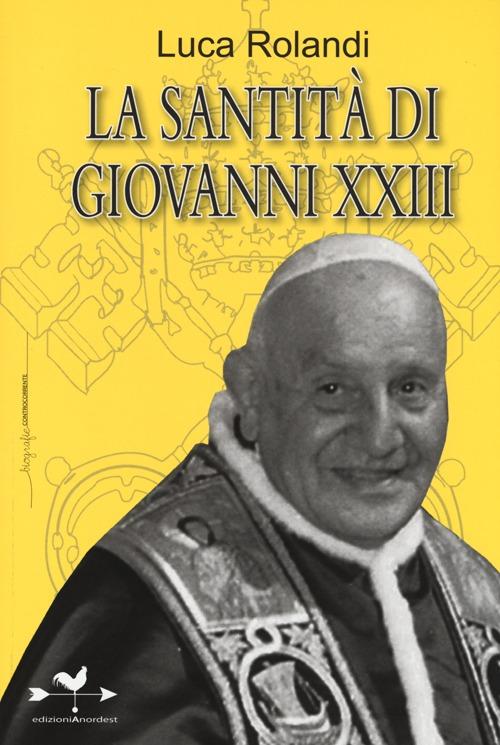 La santità di Giovanni XXIII