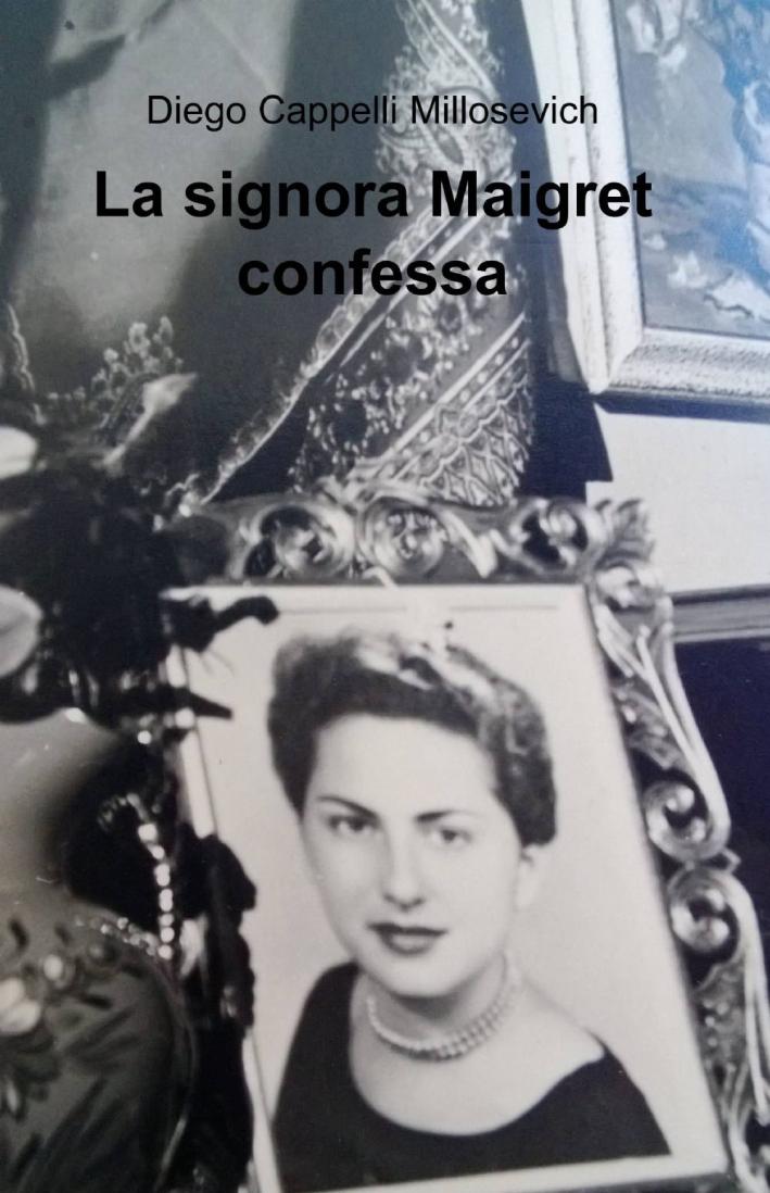 La signora Maigret confessa