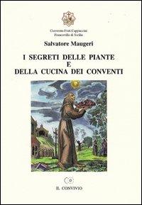 I segreti delle piante e della cucina dei conventi
