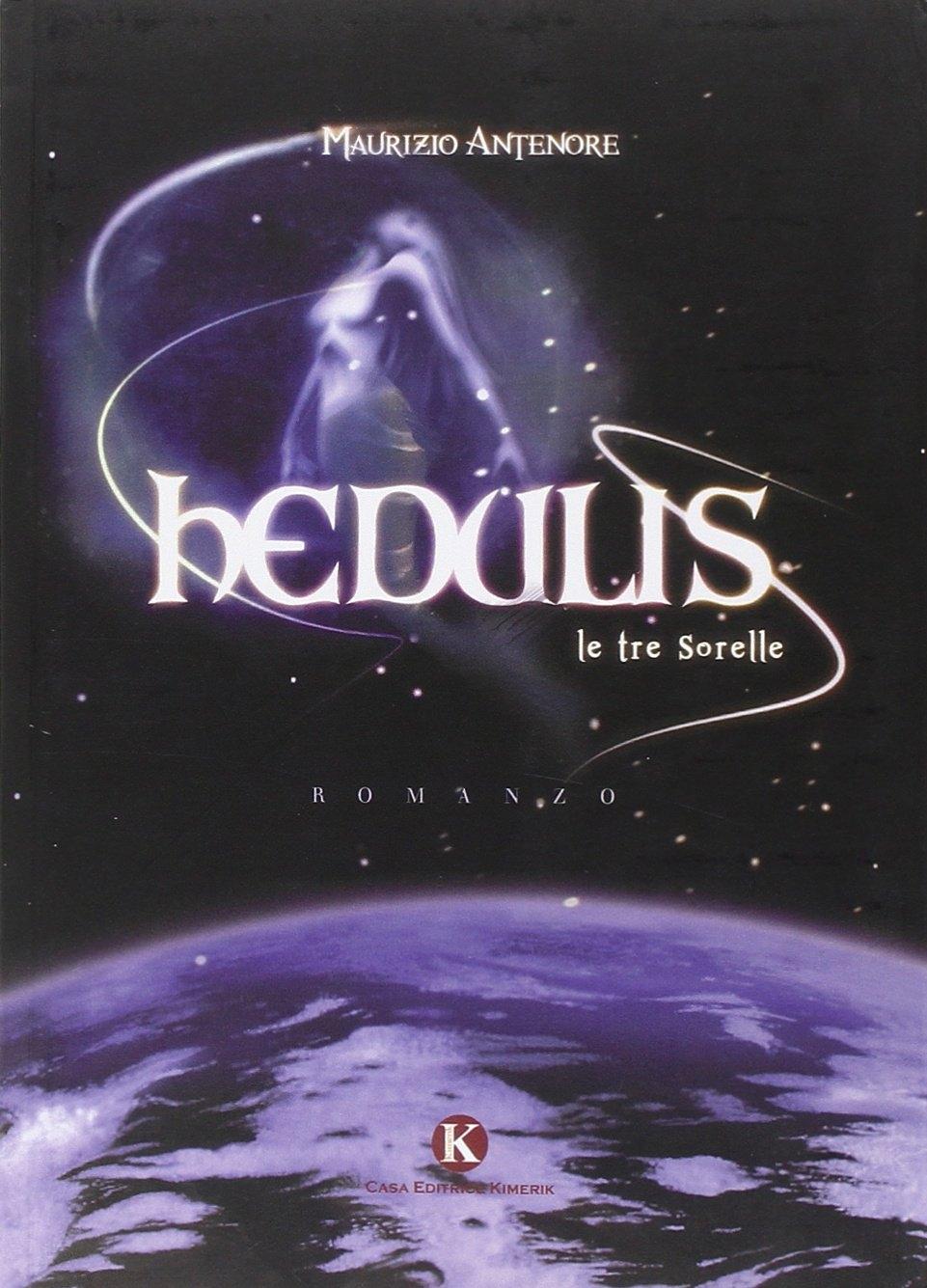Hedulis. Le tre sorelle