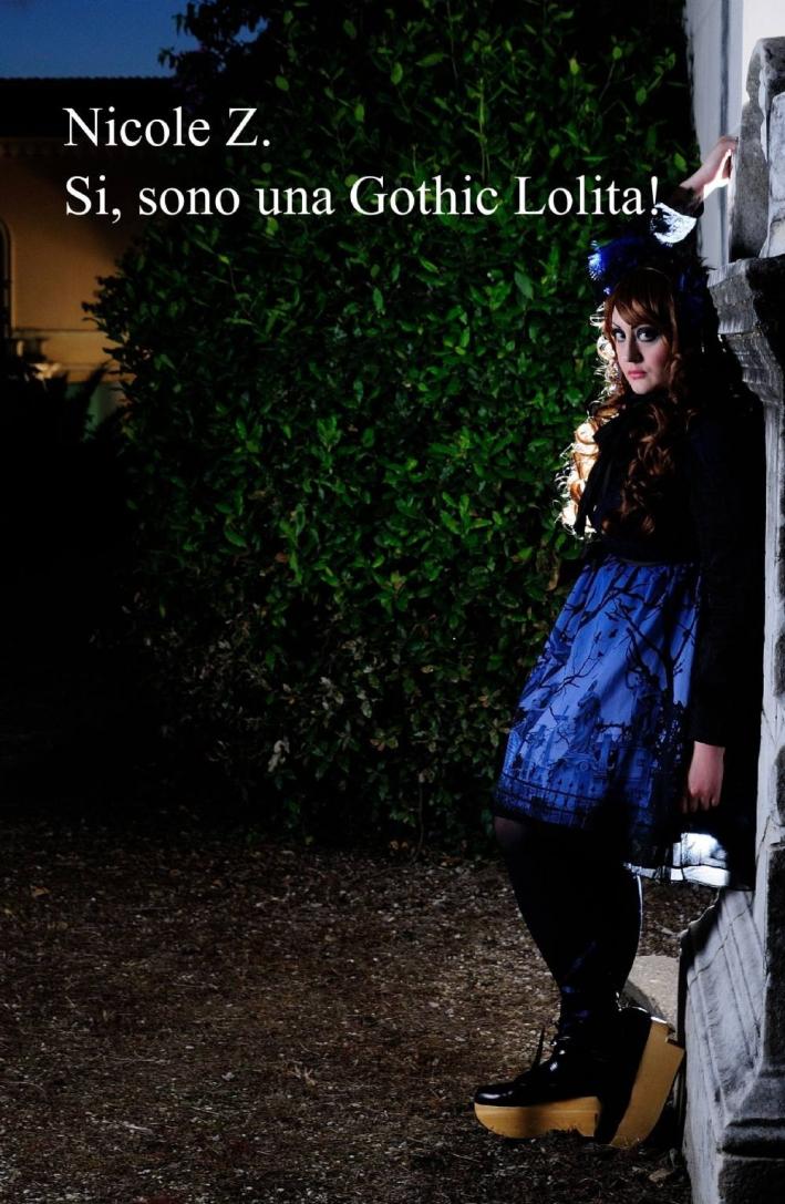 Si sono una gothic lolita!