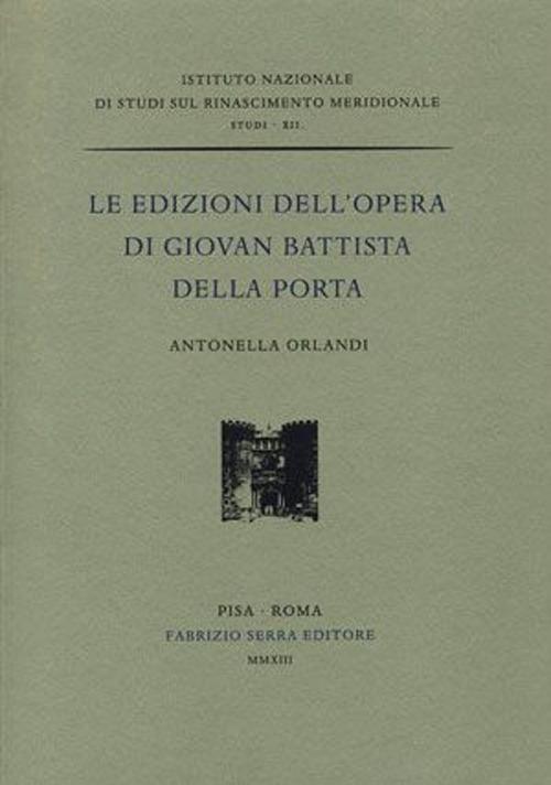 Le edizioni dell'opera di Giovan Battista Della Porta