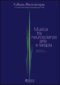 Musica tra neuroscienze, arte e terapia