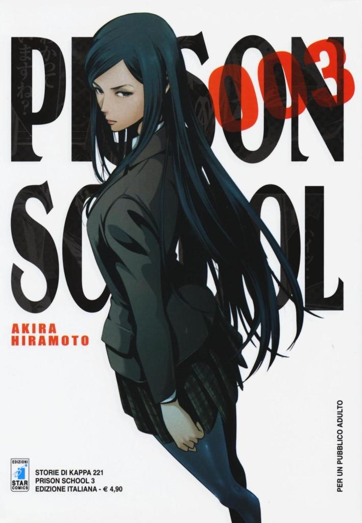 Prison school. Vol. 3.