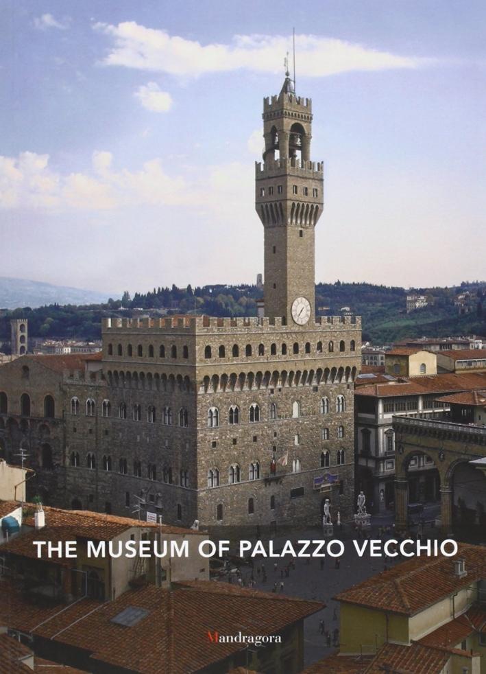 The Museum of Palazzo Vecchio. [English Ed.]