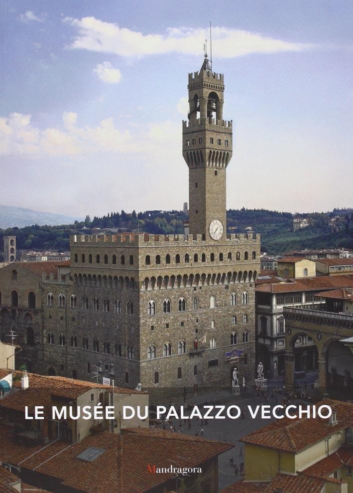 Le musée du Palazzo Vecchio.