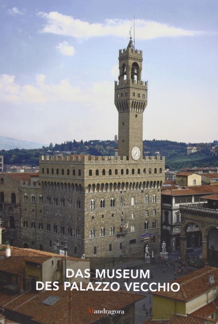 Das museum des Palazzo Vecchio