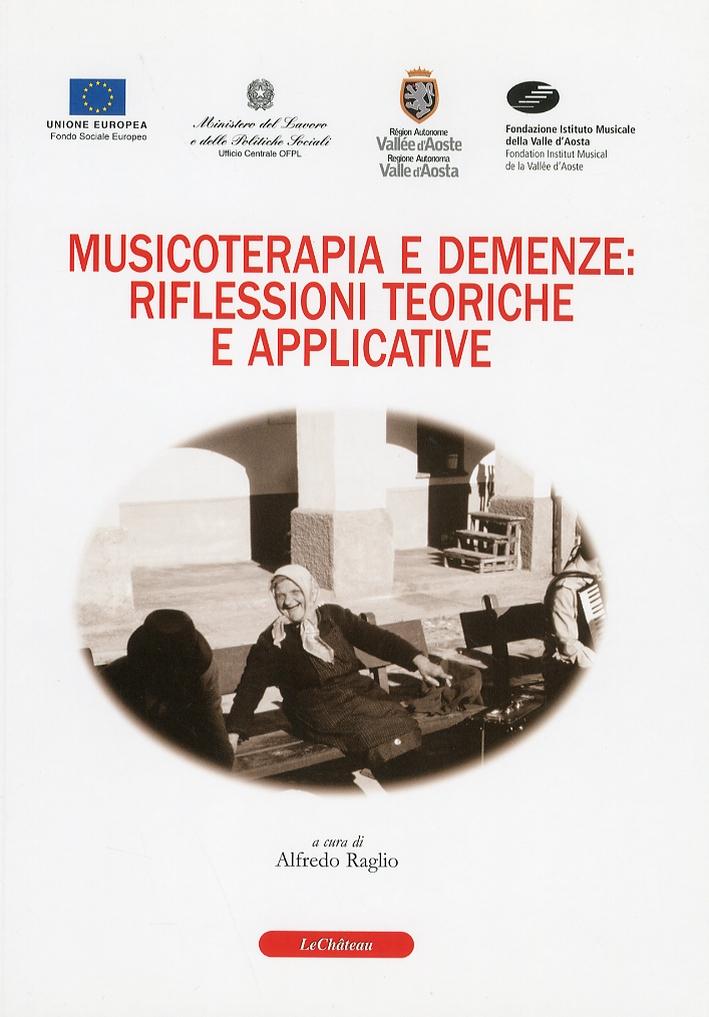 Musicoterapia e Demenze: Riflessioni Teoriche e Applicative.