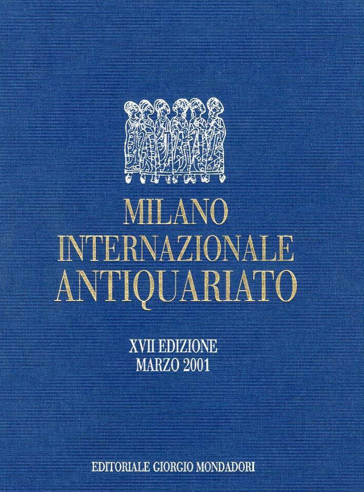 Milano Internazionale Antiquariato. XVII Edizione Marzo 2011.