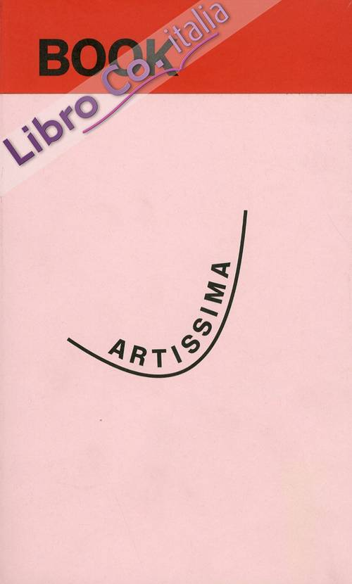 Artissima Book 2012. 9-11 Novembre/November 2012.