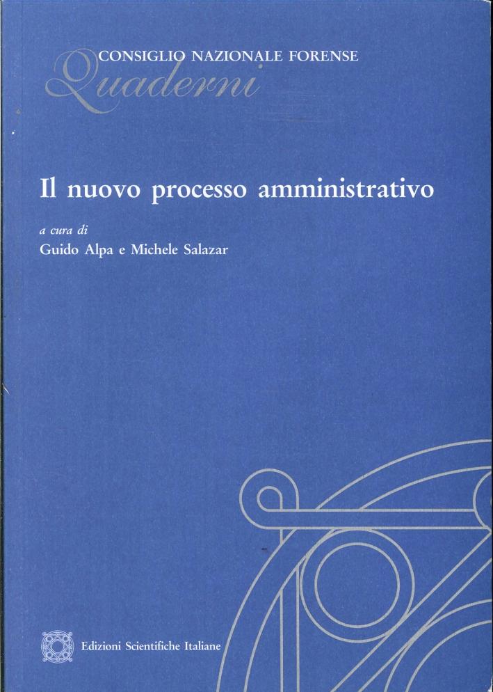 Il Nuovo Processo Amministrativo.