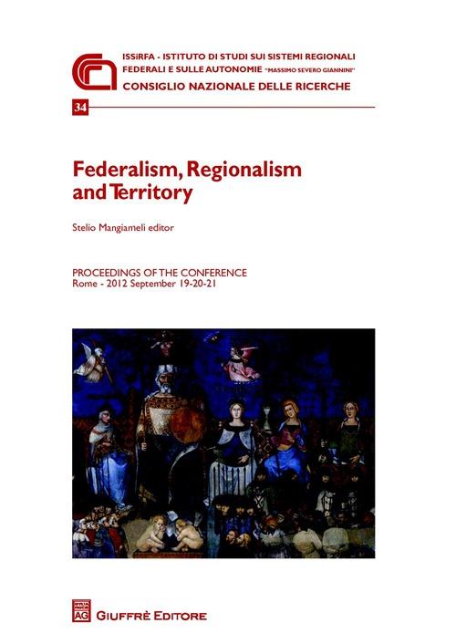 Federalism, regionalism and territory.