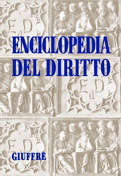 Enciclopedia del diritto. Annali. Vol. 6: Abitazione. Volontariato